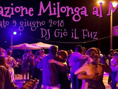 Sabato 9 giugno: Inaugurazione Milonga estiva al Matahari di Marina di Carrara - Dj Giò iL Fuz